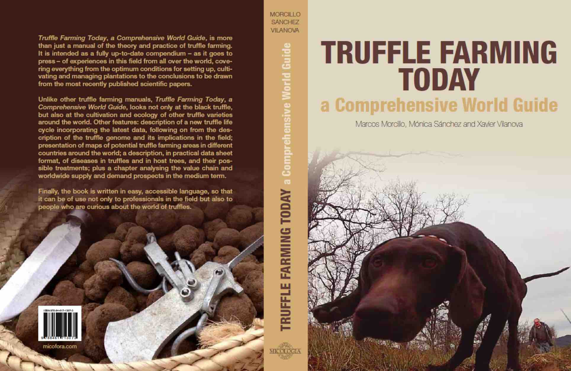 Truffle Farming Today. A comprehensive world guide