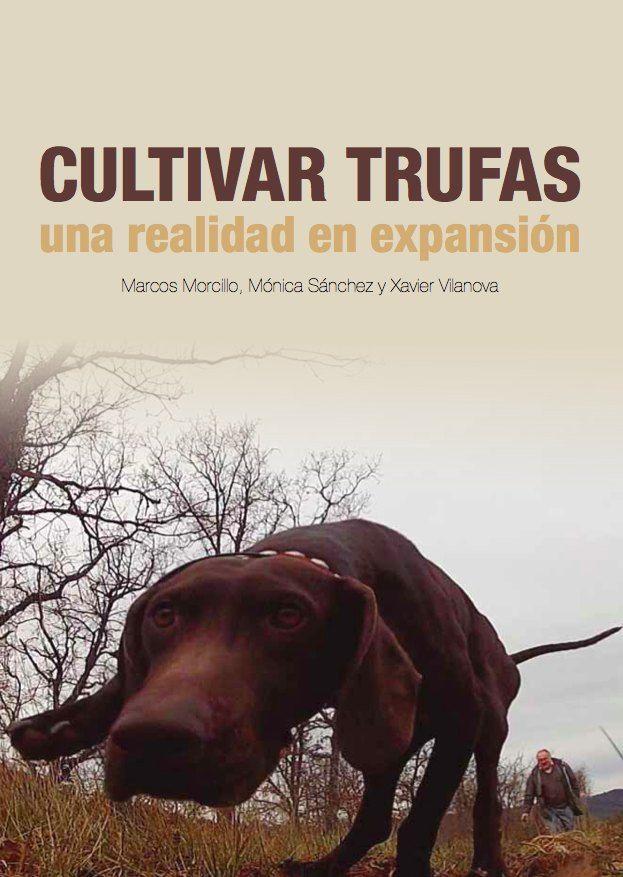 portada-libro-cultivar-trufas-una-realidad-en-expansion